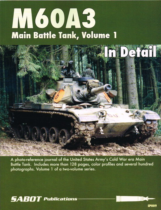 Image for M60A3 MAIN BATTLE TANK, VOLUME 1 IN DETAIL