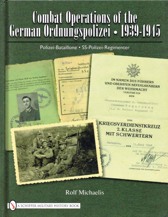 Image for COMBAT OPERATIONS OF THE GERMAN ORDNUNGSPOLIZEI 1939-1945