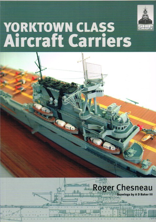 Image for SHIPCRAFT 3: YORKTOWN CLASS AIRCRAFT CARRIERS
