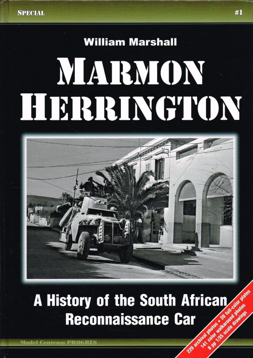Image for MARMON HERRINGTON : A HISTORY OF THE SOUTH AFRICAN RECONNAISSANCE CAR