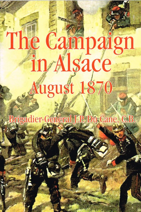 Image for THE CAMPAIGN IN ALSACE, AUGUST 1870