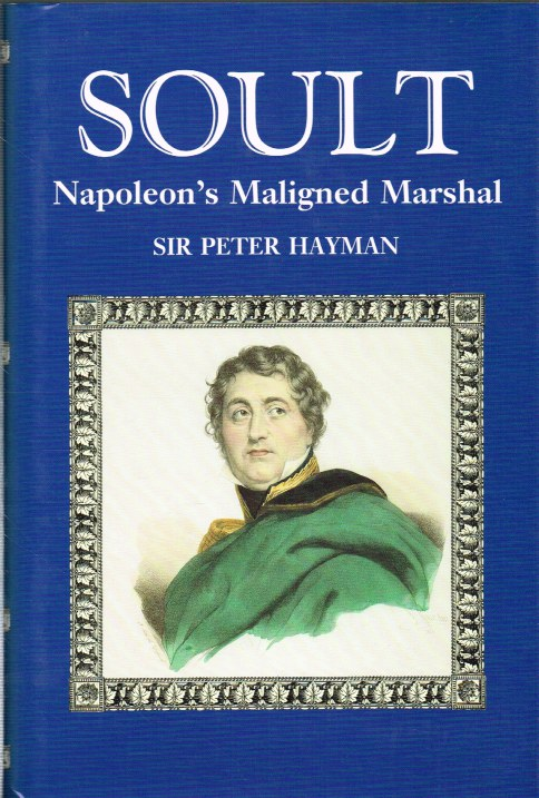 Image for SOULT: NAPOLEON'S MALIGNED MARSHAL