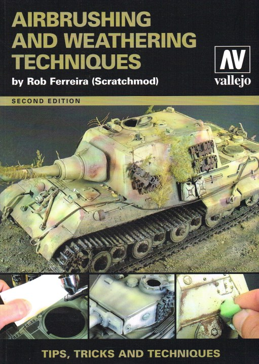 Image for AIRBRUSHING AND WEATHERING TECHNIQUES (SECOND EDITION)