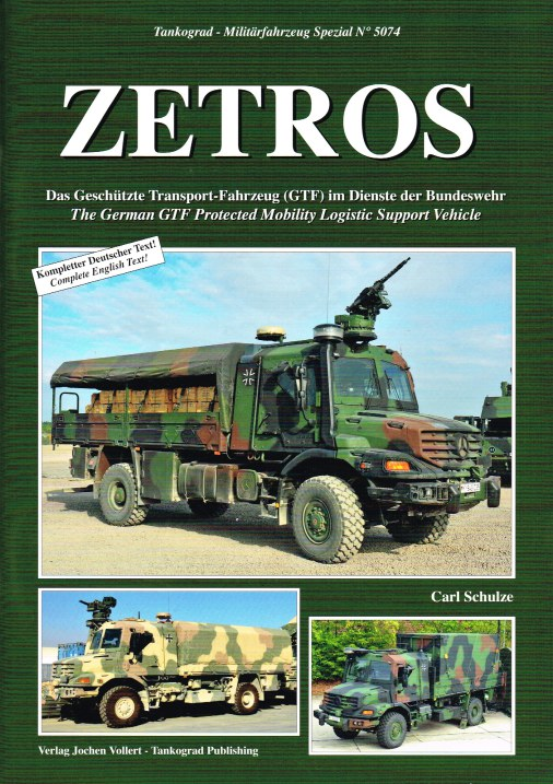 Image for ZETROS : THE GERMAN GTF PROTECTED MOBILITY LOGISTIC SUPPORT VEHICLE