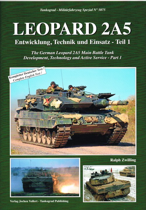 Image for LEOPARD 2A5 : THE GERMAN LEOPARD 2A5 MAIN BATTLE TANK: DEVELOPMENT, TECHNOLOGY AND ACTIVE SERVICE - PART 1