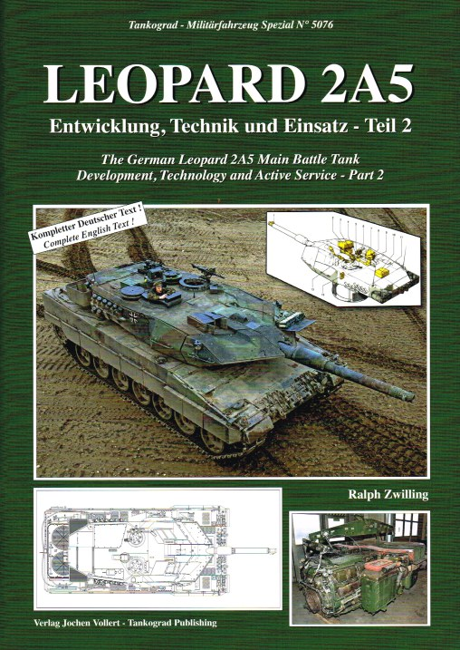 Image for LEOPARD 2A5 : THE GERMAN LEOPARD 2A5 MAIN BATTLE TANK: DEVELOPMENT, TECHNOLOGY AND ACTIVE SERVICE - PART 2