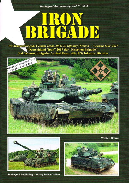 Image for IRON BRIGADE : 3RD ARMORED BRIGADE COMBAT TEAM, 4TH (US) INFANTRY DIVISION - 'GERMAN TOUR' 2017