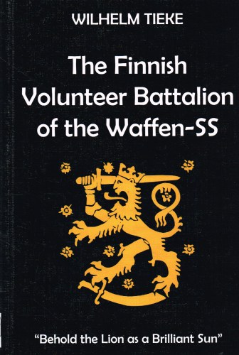 Image for THE FINNISH VOLUNTEER BATTALION OF THE WAFFEN-SS