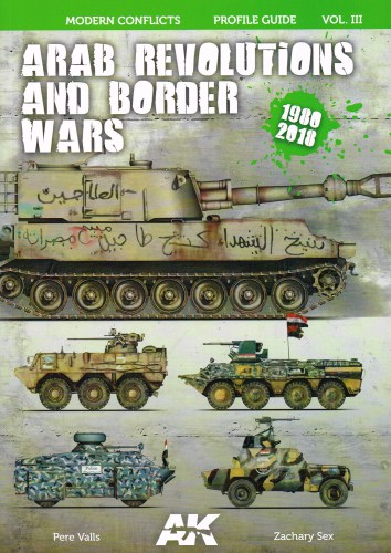 Image for MODERN CONFLICTS PROFILE GUIDE VOL.III: ARAB REVOLUTIONS AND BORDER WARS 1980-2018