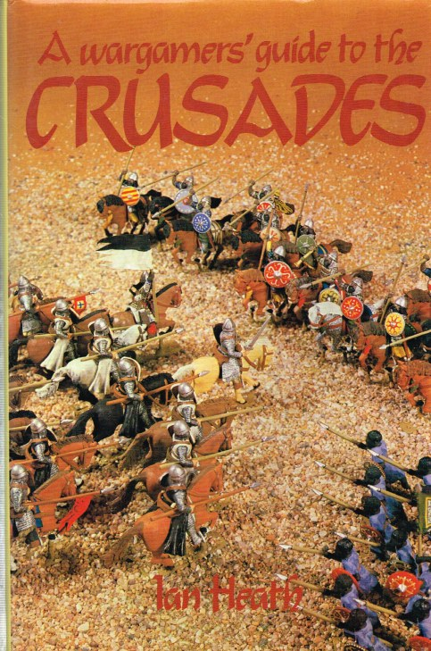 Image for A WARGAMERS' GUIDE TO THE CRUSADES