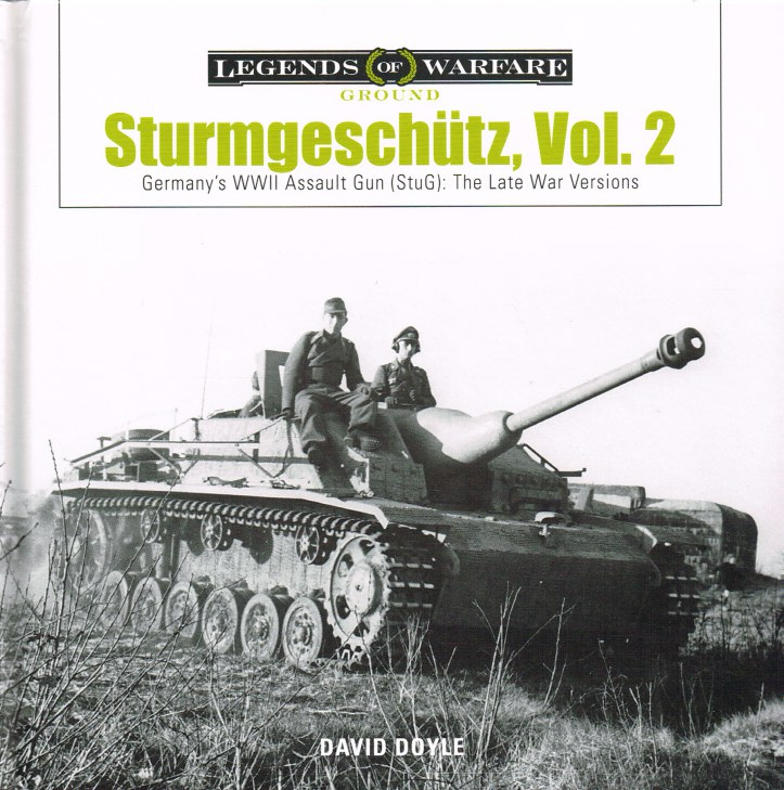 Image for STURMGESCHUTZ VOL.2 : GERMANY'S WWII ASSAULT GUN (STUG) : THE LATE WAR VERSIONS