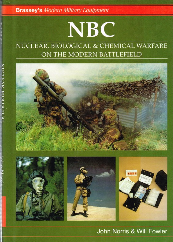Image for BRASSEY'S MODERN MILITARY EQUIPMENT: NBC NUCLEAR, BIOLOGICAL AND CHEMICAL WARFARE ON THE MODERN BATTLEFIELD