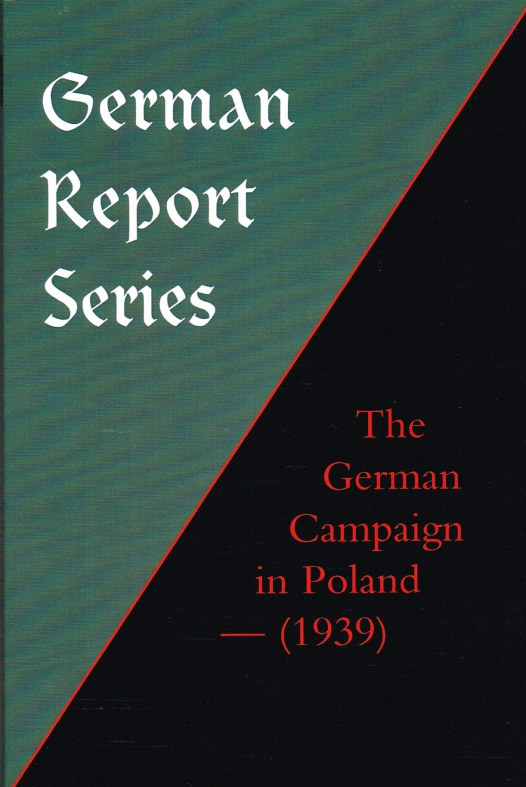 Image for GERMAN REPORT SERIES: THE GERMAN CAMPAIGN IN POLAND (1939)