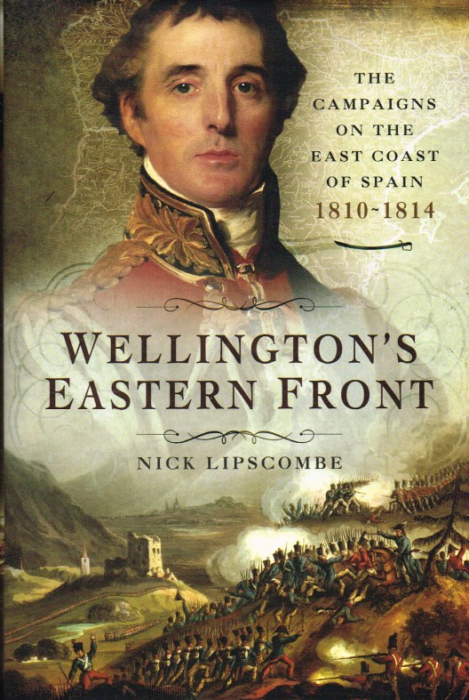Image for WELLINGTON'S EASTERN FRONT : THE CAMPAIGNS ON THE EAST COAST OF SPAIN 1810-1814