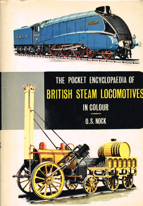 Image for THE POCKET ENCYCLOPAEDIA OF BRITISH STEAM LOCOMOTIVES IN COLOUR
