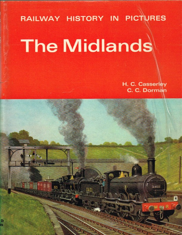 Image for RAILWAY HISTORY IN PICTURES : THE MIDLANDS