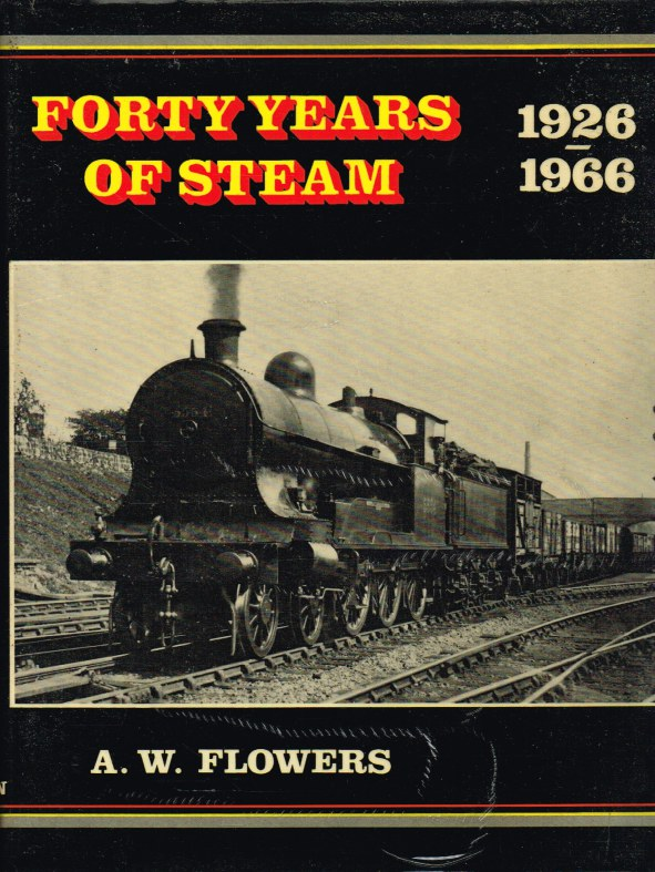 Image for FORTY YEARS OF STEAM 1926-1966