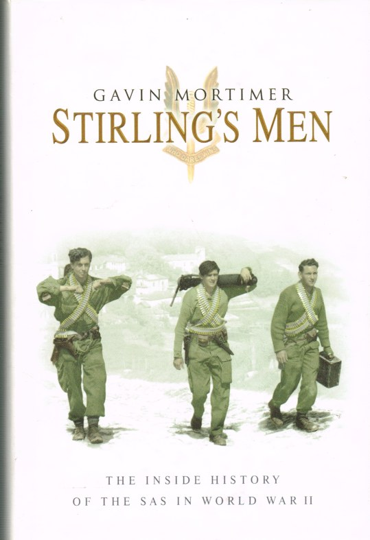 Image for STIRLING'S MEN : THE INSIDE HISTORY OF THE SAS IN WORLD WAR II