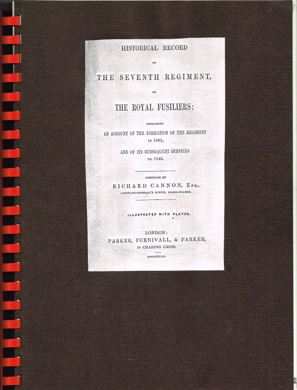 Image for HISTORICAL RECORD OF THE SEVENTH REGIMENT, OR THE ROYAL FUSILIERS : CONTAINING AN ACCOUNT OF THE FORMATION OF THE REGIMENT IN 1685, AND OF ITS SUBSEQUENT SERVICES TO 1846