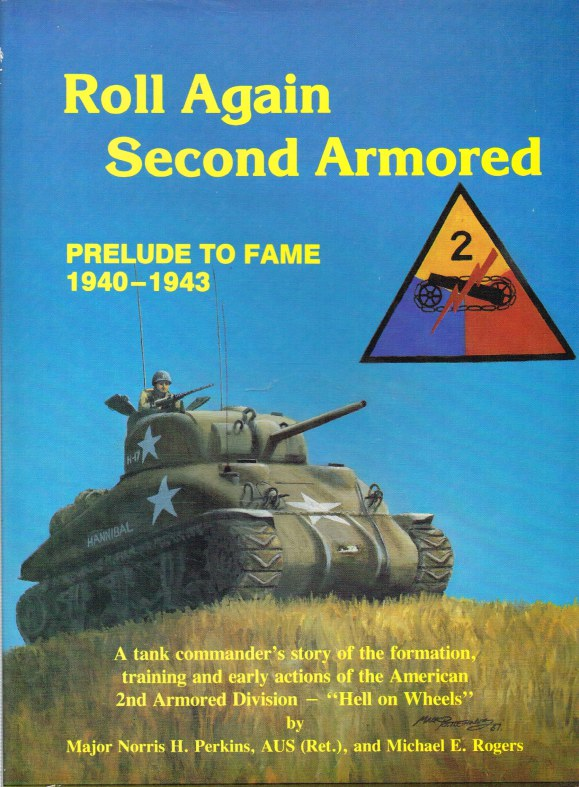 Image for ROLL AGAIN SECOND ARMORED: THE PRELUDE TO FAME 1940-43
