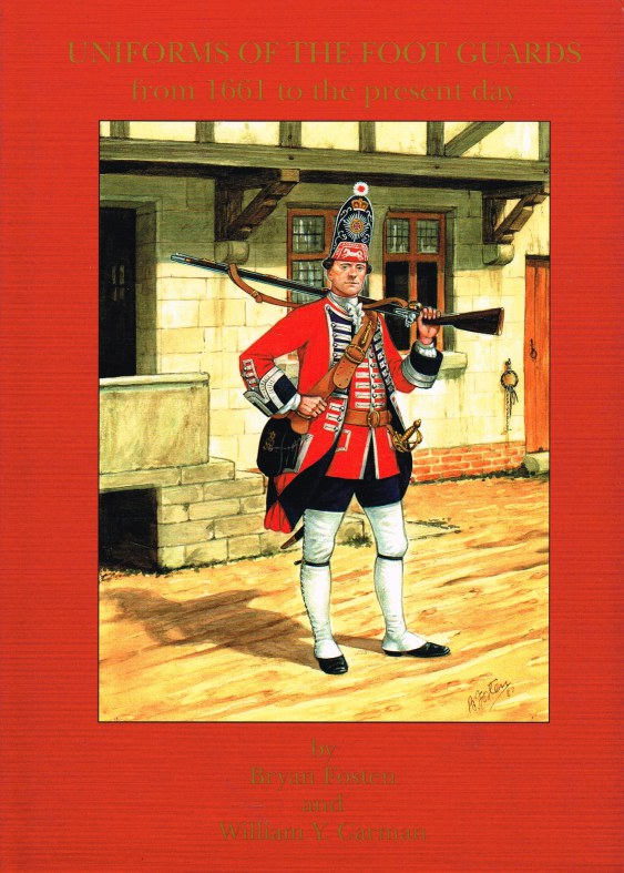 Image for UNIFORMS OF THE FOOT GUARDS FROM 1661 TO THE PRESENT DAY