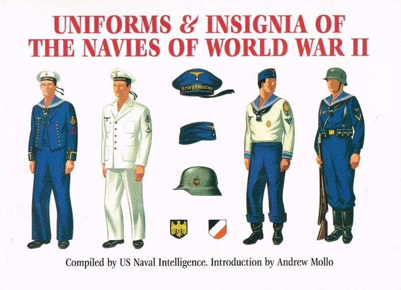 Image for UNIFORMS & INSIGNIA OF THE NAVIES OF WORLD WAR II