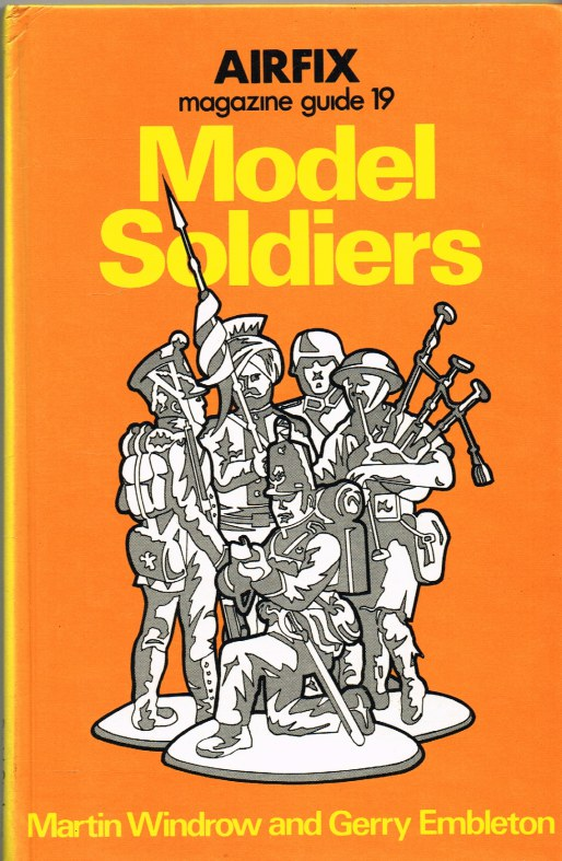 Image for AIRFIX MAGAZINE GUIDE 19: MODEL SOLDIERS