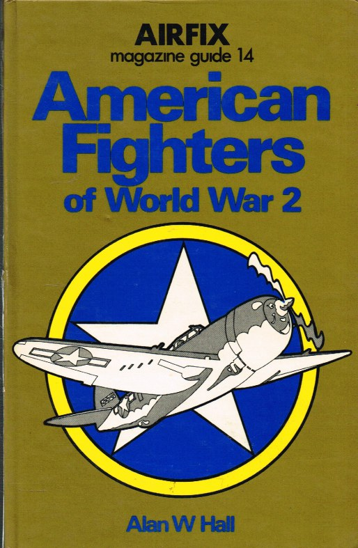 Image for AIRFIX MAGAZINE GUIDE 14: AMERICAN FIGHTERS OF WW2