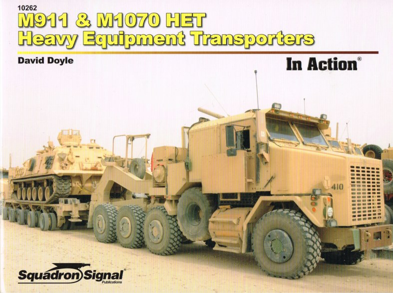Image for M911 & M1070 HET HEAVY EQUIPMENT TRANSPORTERS IN ACTION