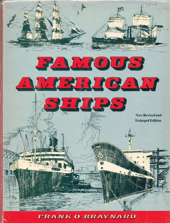 Image for FAMOUS AMERICAN SHIPS (NEW REVISED AND ENLARGED EDITION) (SIGNED BY THE AUTHOR)