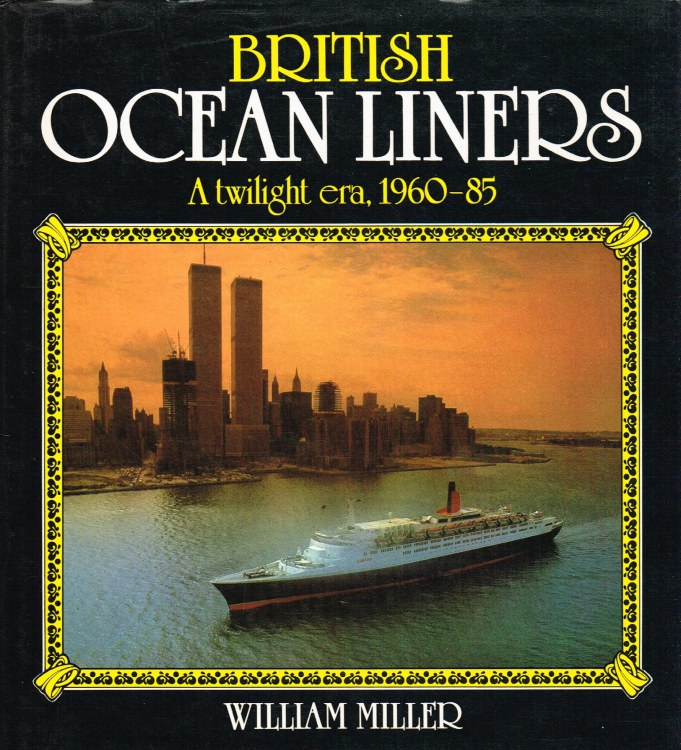 Image for BRITISH OCEAN LINERS : A TWILIGHT ERA, 1960-85