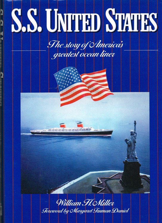 Image for SS UNITED STATES : THE STORY OF AMERICA'S GREATEST OCEAN LINER
