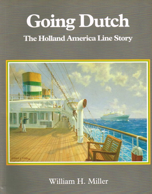 Image for GOING DUTCH : THE HOLLAND AMERICA LINE STORY