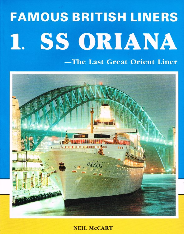 Image for FAMOUS BRITISH LINERS 1: SS ORIANA - THE LAST GREAT ORIENT LINER