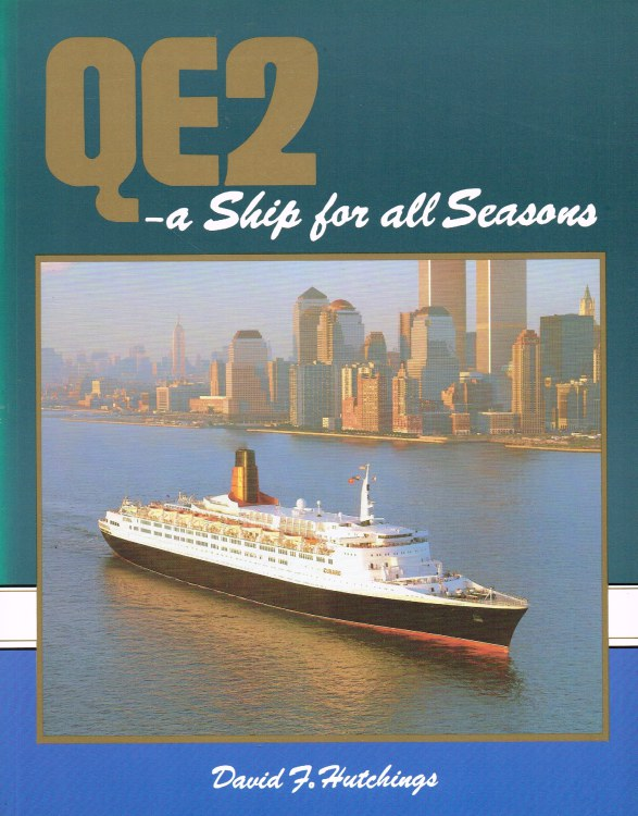 Image for QE2 - A SHIP FOR ALL SEASONS