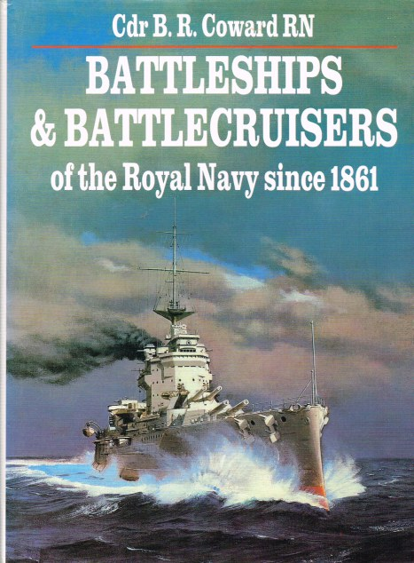 Image for BATTLESHIPS & BATTLECRUISERS OF THE ROYAL NAVY SINCE 1861