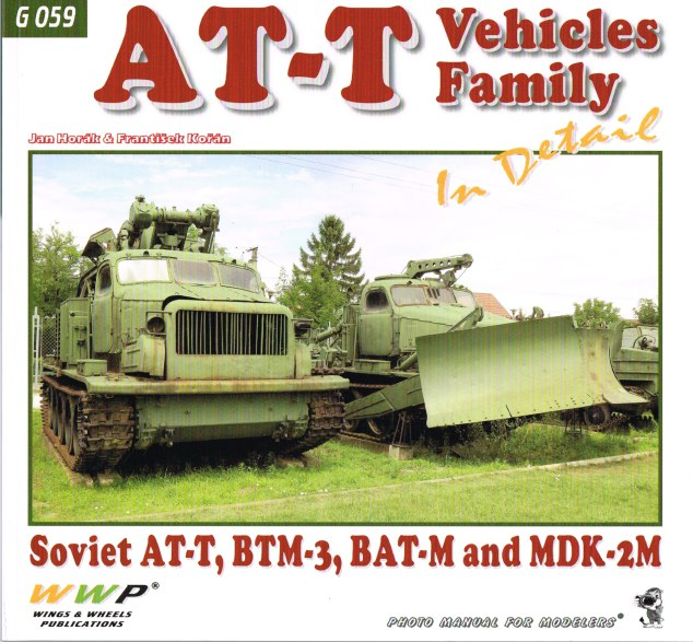 Image for AT-T VEHICLES FAMILY IN DETAIL : SOVIET AT-T, BTM-3, BAT-M AND MDK-2M