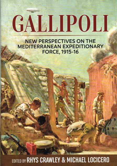 Image for GALLIPOLI : NEW PERSPECTIVES ON THE MEDITERRANEAN EXPEDITIONARY FORCE, 1915-16