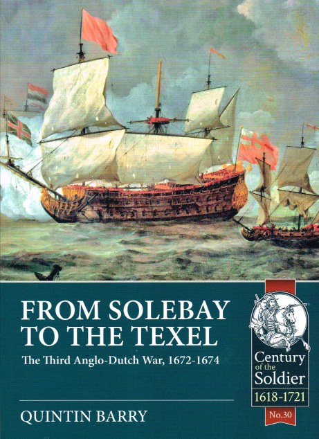 Image for FROM SOLEBAY TO THE TEXEL : THE THIRD ANGLO-DUTCH WAR, 1672-1674