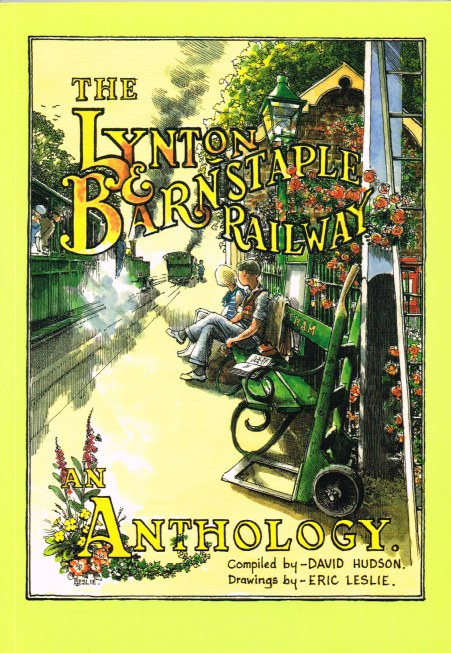 Image for THE LYNTON & BARNSTAPLE RAILWAY : AN ANTHOLOGY