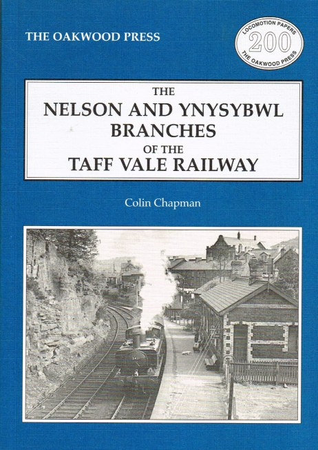 Image for THE NELSON AND YNYSYBWL BRANCHES OF THE TAFF VALE RAILWAY