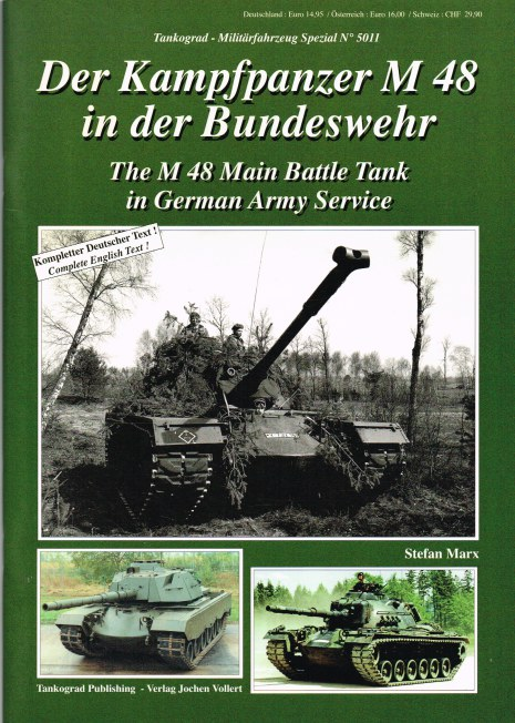 Image for THE M48 MAIN BATTLE TANK IN GERMAN SERVICE