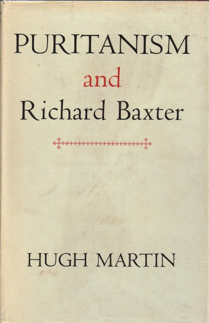 Image for PURITANISM AND RICHARD BAXTER