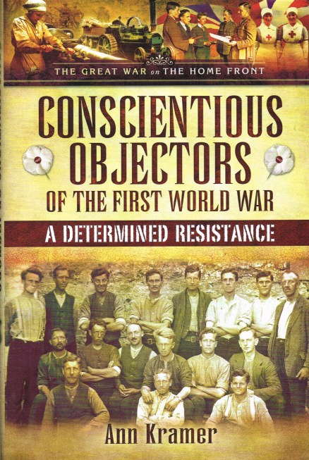 Image for CONSCIENTIOUS OBJECTORS OF THE FIRST WORLD WAR: A DETERMINED RESISTANCE