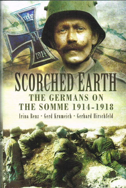 Image for SCORCHED EARTH : THE GERMANS ON THE SOMME 1914-1918