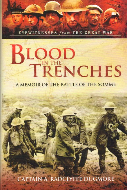 Image for BLOOD IN THE TRENCHES : A MEMOIR OF THE BATTLE OF THE SOMME