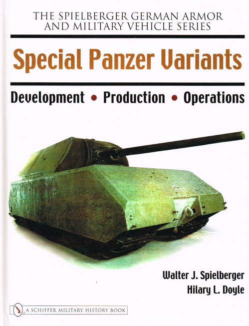 Image for SPECIAL PANZER VARIANTS : DEVELOPMENT, PRODUCTION, OPERATIONS