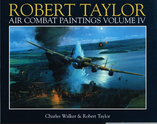 Image for ROBERT TAYLOR : AIR COMBAT PAINTINGS VOLUME IV