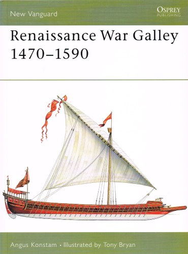 Image for RENAISSANCE WAR GALLEY 1470-1590