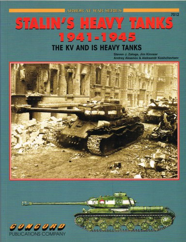 Image for STALIN'S HEAVY TANKS 1941-1945: THE KV AND IS HEAVY TANKS